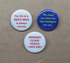 "Repo Man 3 Button Quote Set 1.25"" Alex Cox Cult SF Film Ordinary Intense Drive"