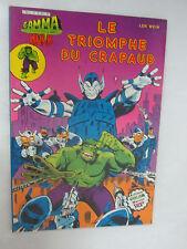 """Album Gamma Numéro 15 """"Le triomphe du Crapaud"""" /Artima Color 1981 Hulk"""