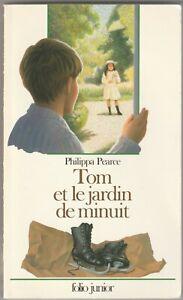 Tom et le jardin de minuit Philippa Pearce