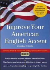 Improve Your American English Accent : Overcoming Major Obstacles to Understand