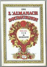 Almanach Bourguignon - Gloire A Toi Vin De Bourgogne - 1991