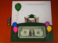 2019 HAPPY BIRTHDAY ONE DOLLAR FEDERAL RESERVE CURRENCY NOTE BEP USMINT B15051