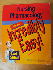 Nursing Pharmacology Made Incredibly Easy - Second 2nd Edition - VGUC