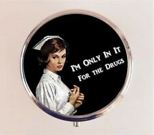 Funny Nurse Pill Pillbox Case I'm Only In It for the Drugs Retro Stash Box