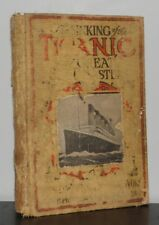 Logan Marshall - Sinking of the Titanic & Great Sea Disasters - 1st 1st 1912 NR