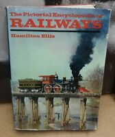 The Pictorial Encyclopedia of Railways by Hamilton Ellis - 1968