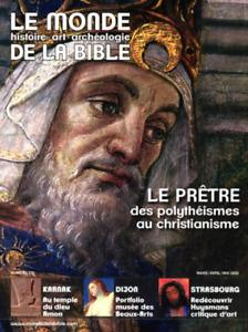 REVUE - LE MONDE DE LA BIBLE, LE PRÊTRE DES POLYTHEISMES AU CHRISTIANISME