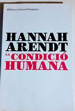 La condicion humana / The Human Condition, Hannah Arendt (2007, Catalan ed, Pbk)