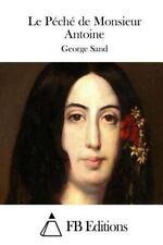 Le Péché de Monsieur Antoine by George Sand (2015, Paperback)