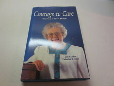 Courage to Care The Story of Ida V. Moffett Lee N. Allen  signed by Ida Moffett