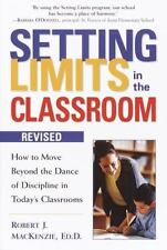 Setting Limits: Setting Limits in the Classroom : How to Move Beyond the Dance …