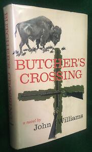 BUTCHER'S CROSSING 1st/dj Inscribed/signed JOHN WILLIAMS '60 Macmillan western