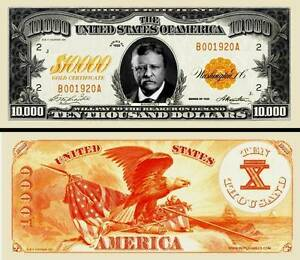 BILLET 10.000 DOLLAR US Repro Gold Certificate T.ROOSEVELT Collection Monnaie or