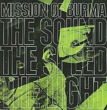 Mission of Burma : The Sound the Speed the Light CD