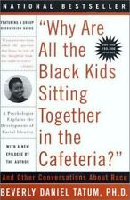 """""""Why Are All The Black Kids Sitting Together in the Cafeteria?"""": A Psychologist"""