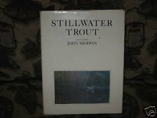 Stillwater Trout by John Merwin 1980 1st Edition