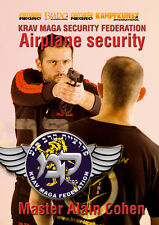 NEW DVD! KRAV MAGA FOR SECURITY AVIATION SECURITY