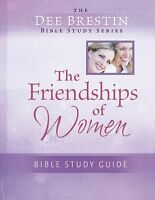 The Friendships of Women Bible Study (Paperback or Softback)