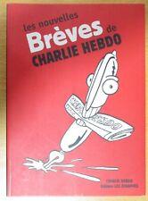 LES NOUVELLES BRÈVES de CHARLIE HEBDO Ed. LES ÉCHAPPÉS 2009  HORS SÉRIE