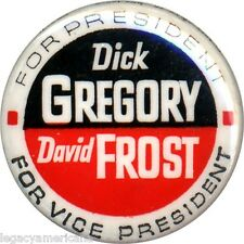 1968 Dick Gregory David Frost Campaign Button ~ Peace & Freedom Party (1393)