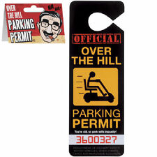 Over the Hill Parking Permit Gag Gift Novelty Big Mouth Toys Hang Tag