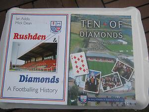 RUSHDEN & DIAMONDS  2 HISTORY BOOKS ON CLUB BOTH EXCELLENT