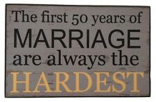 Marriage 50 Years Humorous Rustic Solid Wood Shelf or Hanging Wall Plaque Sign