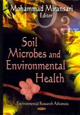Soil Microbes and Environmental Health, Hardcover by Miransari, Mohammad (EDT...