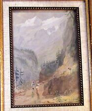 """Orig.19thC. Framed ENGLISH WATERCOLOR Ldscape- """"ALPINE HIKING""""- E. Hastings 1841"""