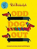 Odd Dog Out by Biddulph, Rob, NEW Book, FREE & Fast Delivery, (Paperback)