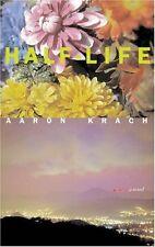 Half-Life: A Novel