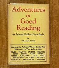 ADVENTURES IN GOOD READING: An Informal Guide to Great Books by William Targ