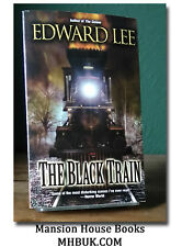 Edward Lee The Black Train US First Edition (PBO)