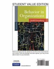 Behavior in Organizations, Student Value Edition by Jerald Greenberg and Greenb…