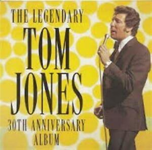 TOM JONES The Legendary - 30th Anniversary Album CD NEW