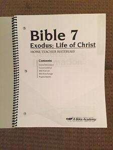 Bible 7 Exodus; Life Of Christ Home Teacher Materials 2016 *Abeka Teacher Book*