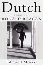 Dutch: A Memoir of Ronald Reagan.Edmund Morris,author.