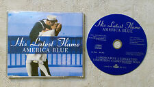 "CD AUDIO INT/ HIS LATEST FLAME ""AMERICA BLUE"" CD MAXI PROMO 1989 FFRR RECORDS"