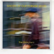 (HF836) Ghosts Of Our Former Selves, The Glass Part 2 - 2016 DJ CD