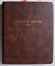 FOLDER Numismatic Coin System CANADIAN HALVES 1870 - onward  (011)
