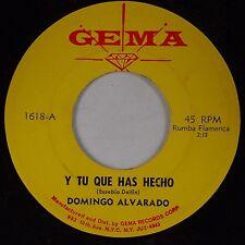 DOMINGO ALVARADO: Y Tu Que Has Hecho GEMA Rumba Flamenca Latin 45