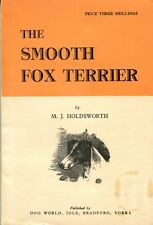 The Smooth Fox Terrier, by M.J. Holdsworth 1950 U.K. Softcover Scarce Title