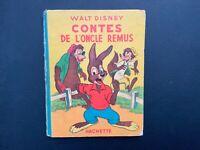 Contes de l'oncle Remus. Hachette 1948. Walt Disney