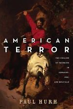 American Terror: The Feeling of Thinking in Edwards, Poe, and Melville: By Hu...