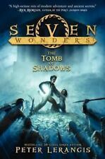 Seven Wonders Book 3: The Tomb Of Shadows: By Peter Lerangis
