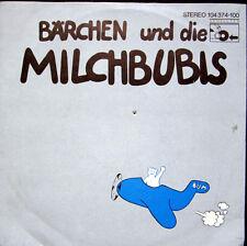 Single / BÄRCHEN UND DIE MILCHBUBIS / SELTEN /