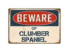 "Beware Of Clumber Spaniel 8"" x 12"" Vintage Aluminum Retro Metal Sign VS111"