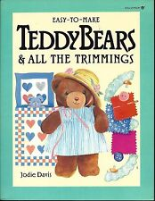 EASY-T0-MAKE TEDDY BEARS & ALL THE TRIMMINGS ~ JODIE DAVIS