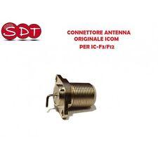 CONNETTORE ANTENNA ORIGINALE ICOM PER IC-F3/F12/F21/F22