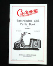 Cushman Instruction and Parts Book for Model 32 or 34.  Reproduced.